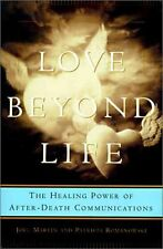 Love Beyond Life: Healing Power of After-Death Com