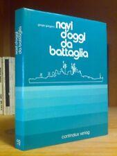 Giorgio Giorgerini - NAVI D' OGGI DA BATTAGLIA - s.d.
