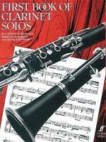 First Book of Clarinet Solos Bb Clarinet & Piano Sheet Music Book NEW