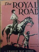 The Royal Road 1948 first edition dust jacket charlie may simon/Henry c.Pitz