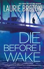 Die Before I Wake by Laurie Breton (2008, Paperback)