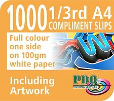 1000 1/3RD A4 FULL COLOUR 1 SIDED COMPLIMENT SLIPS  ON 100GM - FREE ARTWORK