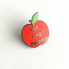 "Eve was Framed apple hard Enamel Lapel Pin 1.25"" flair pin game feminist"