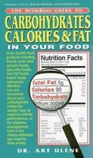 The NutriBase Guide to Carbohydrates, Calories, and Fat in Your Food by Ulene,