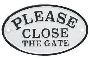 Please Close The Gate Cast Iron Plaque Sign Black & White