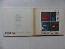 CD Album ROBERT WYATT Comicopera DNO 157 Jazz rock