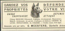 08 CHARLEVILLE PUBLICITE MEESTERS ELEVAGE CHIENS BERGERS ALLEMANDS 1913