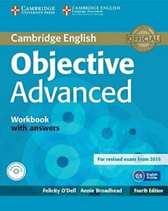 Objective Advanced Workbook with Answers with Audio CD 9781107632028  Brand New