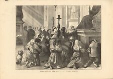 1872 ANTIQUE PRINT - ROME- KISSING THE TOE OF ST PETER'S STATUE