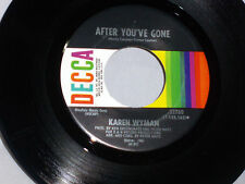 Karen Wyman: After You've Gone / I Don't Know How to Love Him [Unplayed Copy]