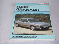 Ford Granada 1977-85 : Care, Repair, Maintenance - Autodata Car Manual
