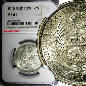 PERU Silver 1915 LIMA FG JR 1/2 Sol NGC MS61  Mintage-570,000 KM# 203