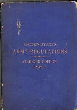 1881 U.S. ARMY REGULATIONS (Abridged Edition)