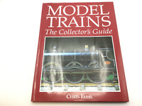Model Trains The Collectors Guide - Chris Ellis