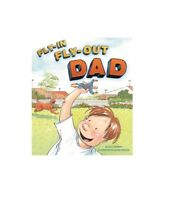 Fly In Fly Out Dad By Sally Murphy - Celebrating the Superhero in Every Father