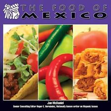 The Food of Mexico (Mexico-Beautiful Land, Diverse People)-ExLibrary