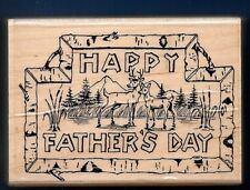 BUCK DEER Mountains Cattail HAPPY FATHER'S DAY Embossing Arts Wood RUBBER STAMP