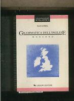 GRAMMATICA dell'INGLESE MODERNO Chinol elio manuale 1998