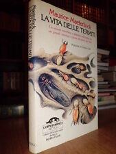 La Vita delle Termiti - Maurice Maeterlnck. Prefazione di Giorgio Celli  1980