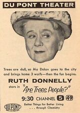 """1957 TV AD~RUTH DONNELLY STARS IN """"ARE TREES PEOPLE ?"""" DUPONT THEATRE"""
