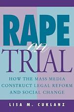 Feminist Cultural Studies, the Media, and Political Culture: Rape on Trial :...