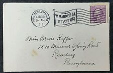 US 1918 Philadelphia W. Market St Station PMK to Mineral Springs Rd, Reading, PA