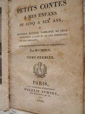 2 tomes Petits contes à mes enfants  Par Mme Tercy 1824 d'Alexis Eymery