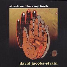 DAVID JACOBS-STRAIN, Stuck On The Way Back, Blues, NEW