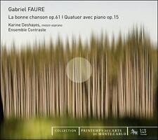 FAUR': LA BONNE CHANSON, OP. 61; QUATUOR AVEC PIANO, OP. 15 (NEW CD)