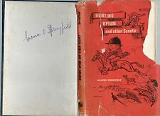 SIGNED MAURICE SPRINGFIELD HUNTING OPIUM & OTHER SCENTS FIRST EDITION HB DJ 1966