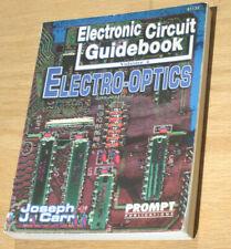 Electronic Circuit Guidebook -Vol 4: Electro-Optics by Joseph Carr!!!