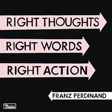 FRANZ FERDINAND - RIGHT THOUGHTS, RIGHT WORDS, RIGHT ACTION CD (August 26th)