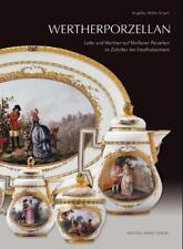Fachbuch WERTHERPORZELLAN Goethes Werther auf Meissen VIELE BILDER TOLL NEU