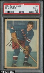 1953 Parkhurst Hockey #68 Don Raleigh New York Rangers PSA 7.5 NM+