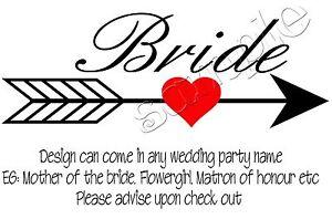 Iron on Transfer BRIDE WEDDING GROOM BRIDESMAID MATRON OF HONOUR ARROW HEART