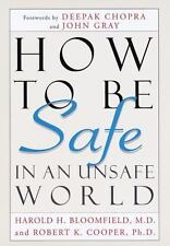 How to Be Safe in an Unsafe World: The Only  Guide to Inner Peace and-ExLibrary