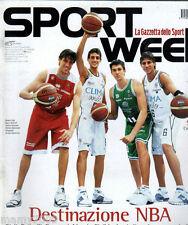 SPORTWEEK=N°9 2005=MADE ITALY IN NBA=CIRO FERRARA=BECKHAM=DANIELE BRIVIO=EZPELET