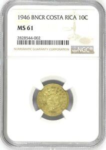 Costa Rica: 10 Centimos 1946 BNCR, NGC MS-61, KM# 180 Brass