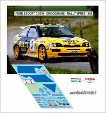 DECALS 1/43 FORD ESCORT COSWORT DROOGMANS RALLY YPRES 1993
