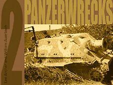 Panzerwrecks 2 Panzerwracks abgeschossene Panzer Buch Bildband Bilder Book Tanks
