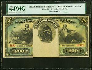 1892 BRAZIL Thesouro Nacional 200 MIL REIS PMG Holder P-72 Partial Rec. Rare