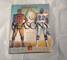 75 Seasons: The Complete Story of the National Football League 1920-1995