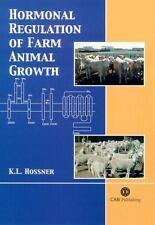 Hormonal Regulation of Farm Animal Growth Cabi