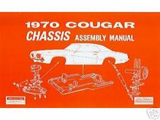 1970  70    COUGAR  CHASSIS ASSEMBLY MANUAL