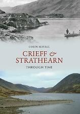 Crieff and Strathearn Through Time, Mayall, Colin, New, Paperback