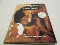 A Collector's History of the Teddy Bear by Patricia N. Schoonmaker 1991 5th Edit