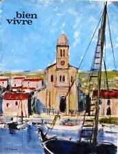 Bien Vivre n°60 - 1967  - Les Pyrénées Orientales - Gastronomie - Tourisme -