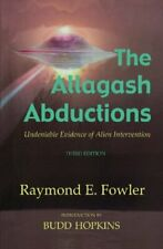 Allagash Abductions: Undeniable Evidence [ Mint Condition ] Raymond E. Fowler