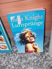 Luftsprünge, ein Roman von India Knight, aus dem Goldmann Verlag