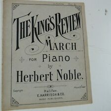 piano music HERBERT NOBLE the king's review, march, 8pp